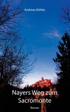eBook: Nayers Weg zum Sacromonte