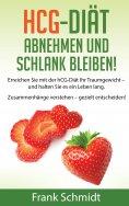eBook: hCG-Diät: abnehmen und schlank bleiben!