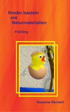 eBook: Kinder basteln mit Naturmaterialien
