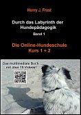eBook: Die Online Hundeschule - Kurs 1 und 2