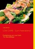 ebook: LOW CARB - Zum Feierabend