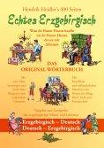 eBook: Echtes Erzgebirgisch, Wuu de Hasen Hoosn haasn