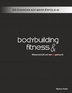 eBook: 50 Chancen auf mehr Erfolg in Bodybuilding und Fitness
