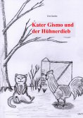 eBook: Kater Gismo und der Hühnerdieb