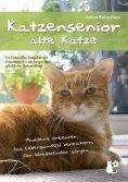 eBook: Katzensenior - alte Katze