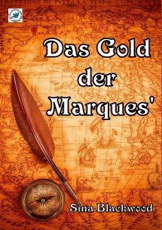 eBook: Das Gold der Marques'