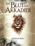 eBook: Das Blut der Akkadier