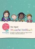 eBook: Das vegane Wünsche-Kochbuch