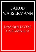 eBook: Das Gold von Caxamalca