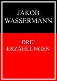 eBook: Drei Erzählungen