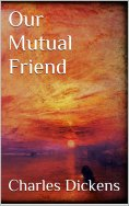 eBook: Our Mutual Friend