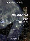 ebook: Umarmung der Nacht
