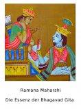 ebook: Die Essenz der Bhagavad Gita
