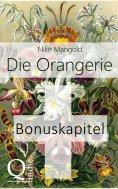 eBook: Die Orangerie: BONUSKAPITEL zum Roman