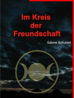 eBook: Im Kreis der Freundschaft