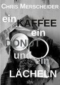 eBook: Ein Kaffee, ein Donut und ein Lächeln