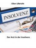 eBook: Der Arzt in der Insolvenz