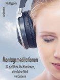 eBook: Montagsmeditationen (XXL-Leseprobe)