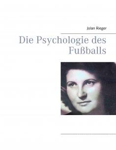 ebook: Die Psychologie des Fußballs