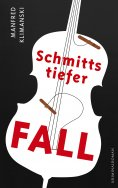 ebook: Schmitts tiefer Fall