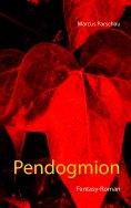 eBook: Pendogmion