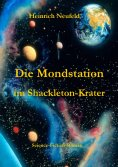 eBook: Die Mondstation im Shackleton-Krater