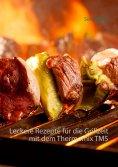 eBook: Leckere Rezepte für die Grillzeit mit dem Thermomix TM5