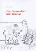eBook: Kater Gismo und der Zahn des Löwen