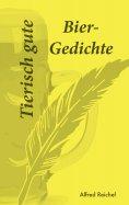 ebook: Tierisch gute Bier-Gedichte