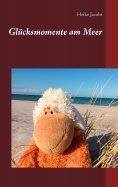 eBook: Glücksmomente am Meer