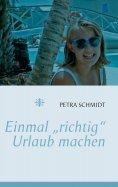 """eBook: Einmal """"richtig"""" Urlaub machen ..."""