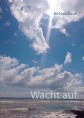 eBook: Wacht auf