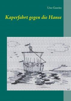 ebook: Kaperfahrt gegen die Hanse