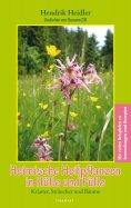 ebook: Heimische Heilpflanzen in Hülle und Fülle