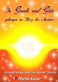 eBook: In Gnade und Güte - geborgen im Herz des Meisters
