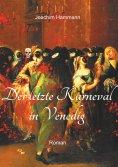 eBook: Der letzte Karneval in Venedig