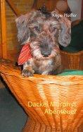 eBook: Dackel Murphys Abenteuer