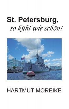 eBook: St. Petersburg, so kühl wie schön!