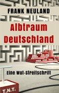 ebook: Albtraum Deutschland