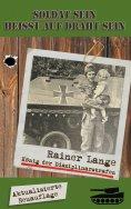 ebook: Soldat sein heisst auf Draht sein!