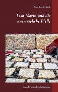 ebook: Lisa-Marin und die unerträgliche Idylle
