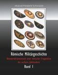 eBook: Römische Militärgeschichte Band 1