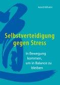 eBook: Selbstverteidigung gegen Stress