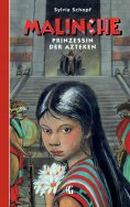 ebook: Malinche - Prinzessin der Azteken