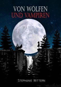 eBook: Von Wölfen und Vampiren