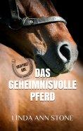 eBook: Das geheimnisvolle Pferd