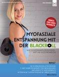eBook: Myofasziale Entspannung mit der BLACKROLL