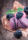 eBook: Leckeres Sommergebäck mit dem Thermomix TM5