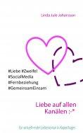 eBook: Liebe auf allen Kanälen :-*