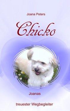 eBook: Chicko -  Joanas treuester Wegbegleiter